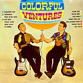 The Colorful Ventures (Mono And Stereo Versions Remastered) de The Ventures