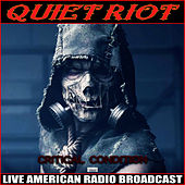Condition Critical (Live) von Quiet Riot