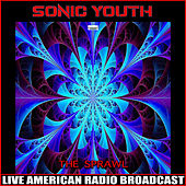 The Sprawl (Live) by Sonic Youth