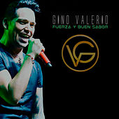 Fuerza y Buen Sabor de Gino Valerio