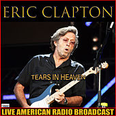Tears In Heaven (Live) de Eric Clapton