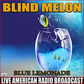 Blue Lemonade (Live) de Blind Melon