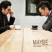 Maybe von Freestyle