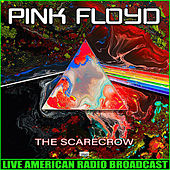 The Scarecrow (Live) by Pink Floyd