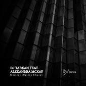 Moment (Nacres Remix) von Dj Tarkan