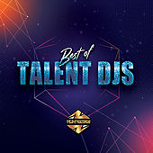 Best Of Talent DJs de Nihita