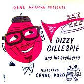 Dizzy Gillespie And His Orchestra Featuring Chano Pozo (Remastered) by Dizzy Gillespie