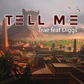 Tell Me by Trae