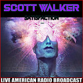 Satisfaction (Live) von Scott Walker