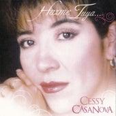 Hazme Tuya by Cessy Casanova