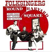Folksingers 'Round Harvard Square (Remastered) by Joan Baez