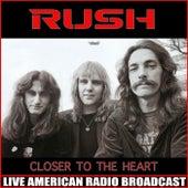 Closer to the Heart (Live) de Rush