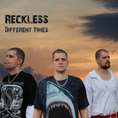 Different Times by Reckless
