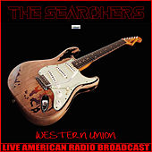 Western Union (Live) by The Searchers