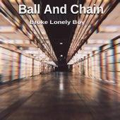 Ball And Chain von Unknown Attacker