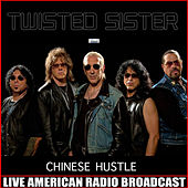 Chinese Hustle (Live) de Twisted Sister