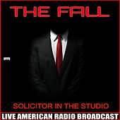 Solicitor in Studio (Live) de The Fall