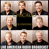 Beginnings (Live) van Chicago