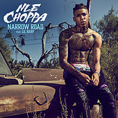 Narrow Road (feat. Lil Baby) by NLE Choppa