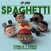 Spaghetti (Toddla T Remix) [feat. Nadia Rose & 808INK] by Che Lingo