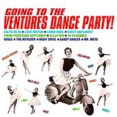 Going To The Ventures Dance Party! (Remastered) de The Ventures