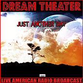 Just Another Day (Live) di Dream Theater
