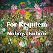 For Requiem de Nobuya  Kobori