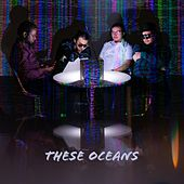 These Oceans by Palm Trees