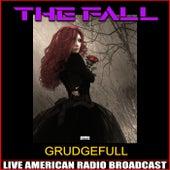 Grudgefull (Live) de The Fall