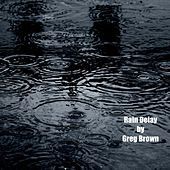 Rain Delay by Greg Brown