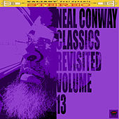 Neal Conway Classics Revisited, Vol. 13 by Neal Conway