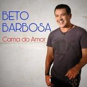 Cama do Amor de Beto Barbosa