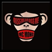 MISS ME OR DISS ME de MC Mong