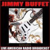 Manana (Live) de Jimmy Buffett