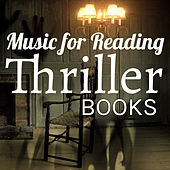 Music for Reading Books: Thriller by Various Artists