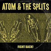 Fight Back! by Atom