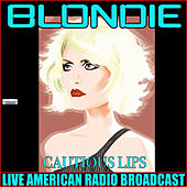 Cautious Lips (Live) de Blondie