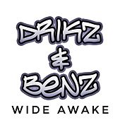 Wide Awake by Drikz