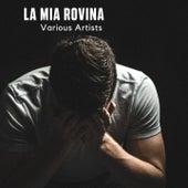 La mia rovina di Rewers Band, Trio Lumière, Jessica Fattoi, Elvis Pangallo, Marina Gilian, Gaetano Romeo, Carlo Pirone