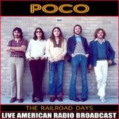 The Railroad Days (Live) de Poco