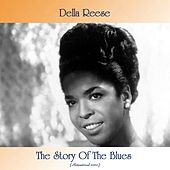 The Story Of The Blues (Remastered 2020) von Della Reese