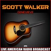 Genevieve (Live) von Scott Walker