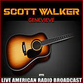 Genevieve (Live) de Scott Walker