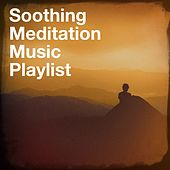 Soothing Meditation Music Playlist by Piano Relaxation Music Masters, Relaxation Study Music, Deep Sleep Relaxation