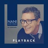 Eu Confiarei (Playback) de Nani Azevedo