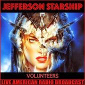 Volunteers (Live) by Jefferson Starship