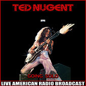 Going Solo (Live) de Ted Nugent