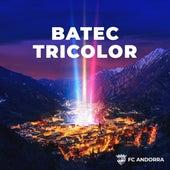Batec tricolor (Himne FC Andorra) de FC Andorra