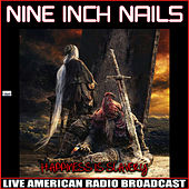 Happiness is Slavery (Live) von Nine Inch Nails