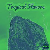 Tropical Flavors (Deluxe) by Willis Love